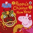 Peppa Pig: Chinese New Year - Book