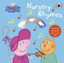 Peppa Pig: Nursery Rhymes : Singalong Storybook with Audio CD - Book