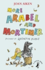 More Arabel and Mortimer