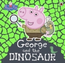 Peppa Pig: George and the Dinosaur - Book