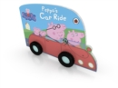 Peppa Pig: Peppa's Car Ride - Book