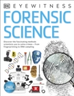 Forensic Science : Discover the Fascinating Methods Scientists Use to Solve Crimes