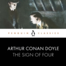 The Sign of Four : Penguin Classics - eAudiobook