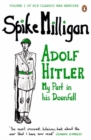 Adolf Hitler : My Part in his Downfall
