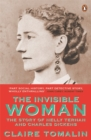 The Invisible Woman : The Story of Nelly Ternan and Charles Dickens Film Tie-In