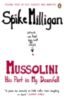 Mussolini : His Part in My Downfall