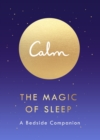 The Magic of Sleep : A Bedside Companion - Book