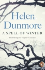 A Spell of Winter : WINNER OF THE WOMEN'S PRIZE FOR FICTION