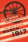 March 1917 : The Red Wheel, Node III, Book 1