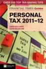 The Financial Times Guide to Personal Tax 2011-12