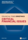 Critical Financial Issues: Financial Times Briefing : The low down on the top job