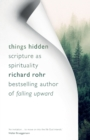 Things Hidden : Scripture as Spirituality - Book
