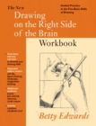 New Drawing on the Right Side of the Brain Workbook : Guided Practice in the Five Basic Skills of ... - Book
