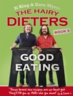 The Hairy Dieters: Good Eating - Book