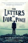 The Letters of Ivor Punch : Winner Of The Edinburgh Book Festival First Book Award