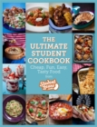 The Ultimate Student Cookbook : Cheap, Fun, Easy, Tasty Food - Book