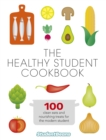The Healthy Student Cookbook - Book