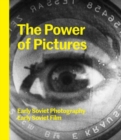 The Power of Pictures : Early Soviet Photography, Early Soviet Film