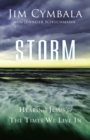 Storm : Hearing Jesus for the Times We Live in