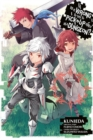 Is It Wrong to Try to Pick Up Girls in a Dungeon?, Vol. 7 (manga)