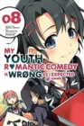My Youth Romantic Comedy is Wrong, As I Expected @ comic, Vol. 8 (manga)