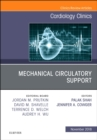 Mechanical Circulatory Support, An Issue of Cardiology Clinics