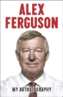 Alex Ferguson My Autobiography - Book