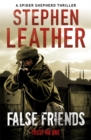False Friends : The 9th Spider Shepherd Thriller