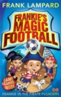 Frankie's Magic Football: Frankie vs The Pirate Pillagers : Book 1