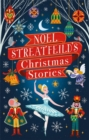 Noel Streatfeild's Christmas Stories