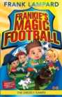 Frankie's Magic Football: The Grizzly Games : Book 11