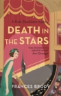 Death in the Stars : Longlisted for the CWA Historical Dagger