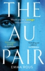 The Au Pair : A spellbinding mystery full of dark family secrets - Book