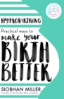 Hypnobirthing : Practical Ways to Make Your Birth Better - Book