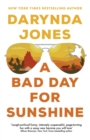 A Bad Day for Sunshine : 'A great day for the rest of us' Lee Child