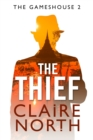 The Thief : The Gameshouse, Part Two - eBook