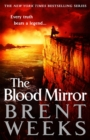 The Blood Mirror : Book Four of the Lightbringer series