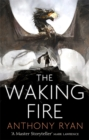 The Waking Fire : Book One of Draconis Memoria