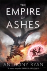 The Empire of Ashes : Book Three of Draconis Memoria