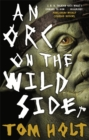 An Orc on the Wild Side - Book