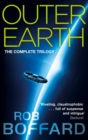 Outer Earth: The Complete Trilogy : The exhilarating space adventure you won't want to miss
