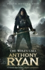 The Wolf's Call : Book One of Raven's Blade