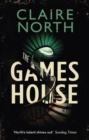 The Gameshouse : The Serpent, The Thief and The Master - eBook