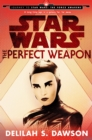 The Perfect Weapon (Star Wars) (Short Story) : Journey to Star Wars: The Force Awakens