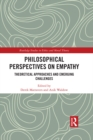 Philosophical Perspectives on Empathy : Theoretical Approaches and Emerging Challenges