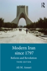 Modern Iran since 1797 : Reform and Revolution