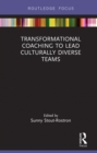 Transformational Coaching to Lead Culturally Diverse Teams