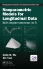 Nonparametric Models for Longitudinal Data : With Implementation in R