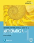 Edexcel International GCSE (9-1) Mathematics A Student Book 1: print and ebook bundle - Book