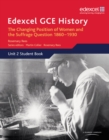Edexcel GCE History AS Unit 2 C2 Britain c.1860-1930: The Changing Position of Women & Suffrage Question